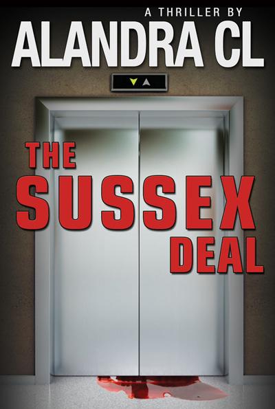 The Sussex Deal - Thriller novel